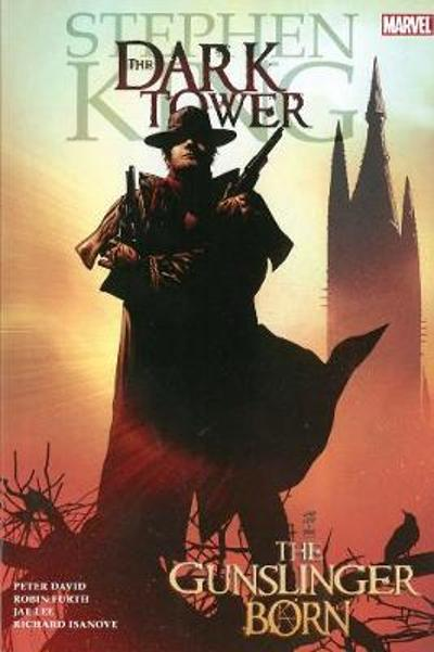 Dark Tower: The Gunslinger Born - Robin Furth