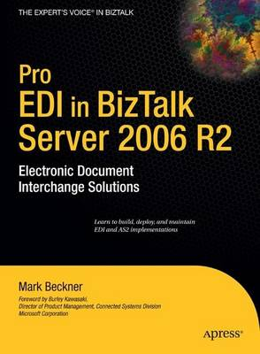 Pro EDI in BizTalk Server 2006 R2 - Mark Beckner