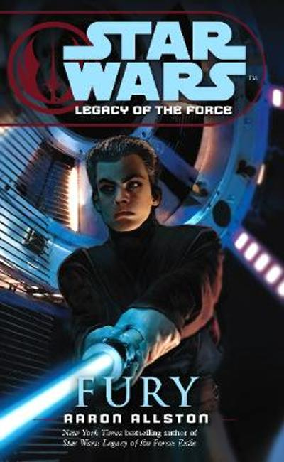 Star Wars: Legacy of the Force VII - Fury - Aaron Allston