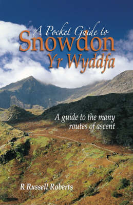 A Pocket Guide to Snowdon - Russell R. Roberts