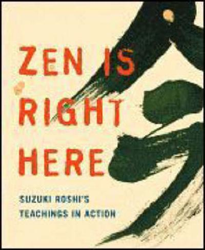 Zen Is Right Here - David Chadwick