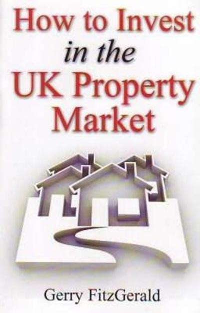 How to Invest in the UK Property Market - Gerry Fitzgerald