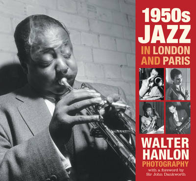 1950s Jazz in London and Paris - Walter Hanlon