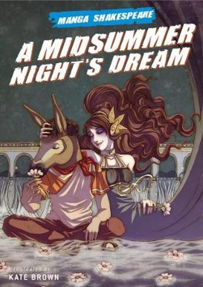 Manga Shakespeare Midsummer Nights Dream - William Shakespeare