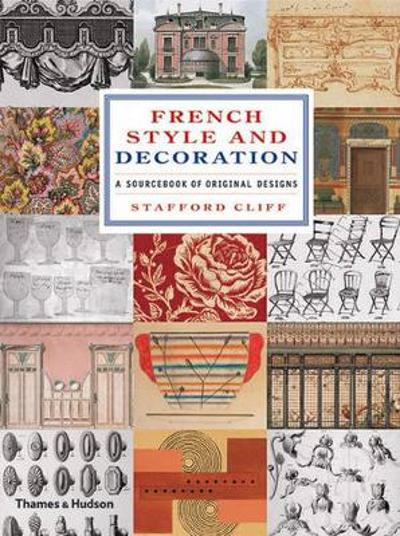 French Style and Decoration - Stafford Cliff