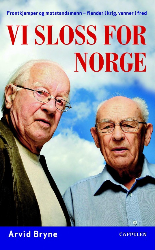 Vi sloss for Norge - Arvid Bryne