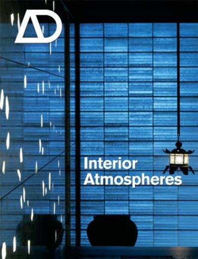 Interior Atmospheres - Julieanna Preston