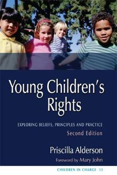 Young Children's Rights - Priscilla Alderson