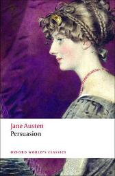 Persuasion - Jane Austen James Kinsley Deidre Shauna Lynch
