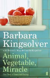Animal, Vegetable, Miracle - Barbara Kingsolver