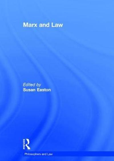 Marx and Law - Susan Easton