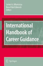 International Handbook of Career Guidance - James A. Athanasou R. van Esbroeck