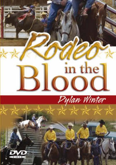 Rodeo in the Blood - Dylan Winter