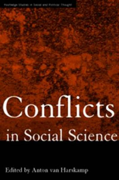 Conflicts in Social Science - Anton Van Harskamp