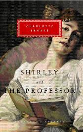 Shirley, The Professor - Charlotte Bronte