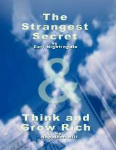 The Strangest Secret by Earl Nightingale & Think and Grow Rich by Napoleon Hill - Earl Nightingale Napoleon Hill