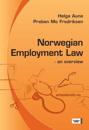 Norwegian employment law - Helga Aune