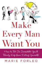 Make Every Man Want You - Marie Forleo