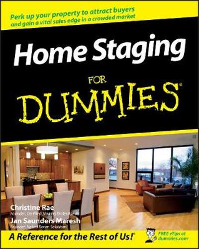 Home Staging For Dummies - Christine Rae