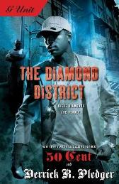 The Diamond District - Derrick R. Pledger 50 Cent
