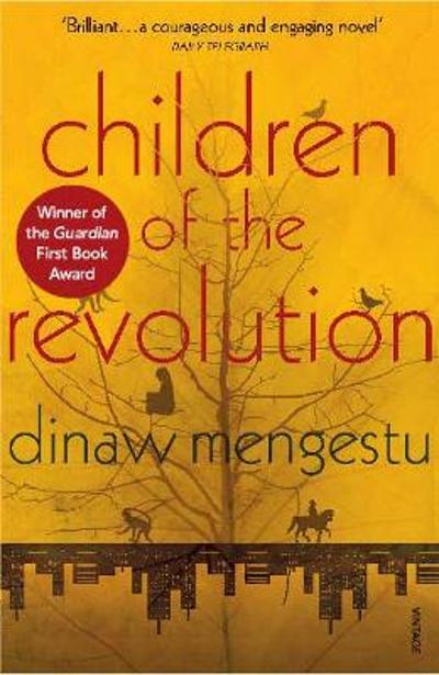 Children of the Revolution - Dinaw Mengestu
