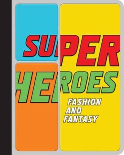 Superheroes - Andrew Bolton
