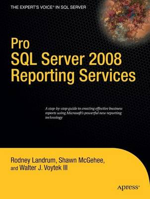 Pro SQL Server 2008 Reporting Services - Rodney Landrum