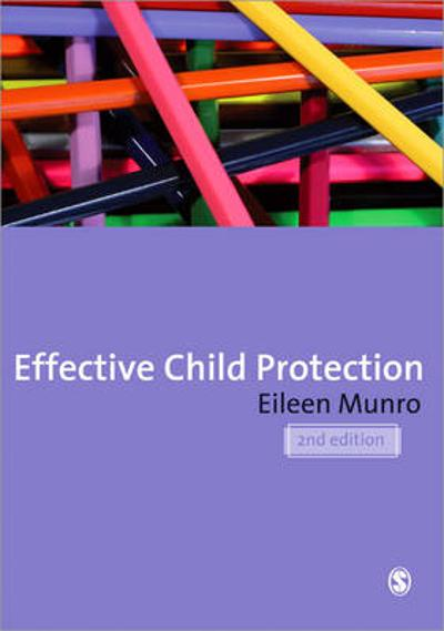 Effective Child Protection - Eileen Munro