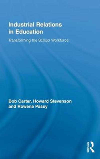 Industrial Relations in Education - Bob Carter