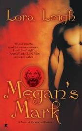 Megan's Mark - Lora Leigh