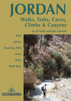 Jordan - Walks Treks Caves, Climbs and Canyons - Di Taylor