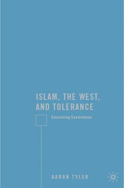 Islam, the West, and Tolerance - A. Tyler