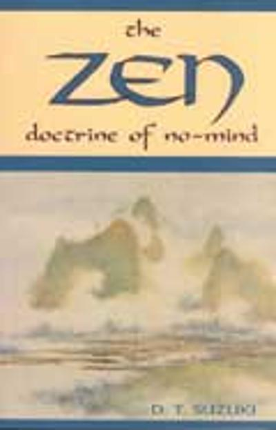 ZEN Doctrine of No Mind -
