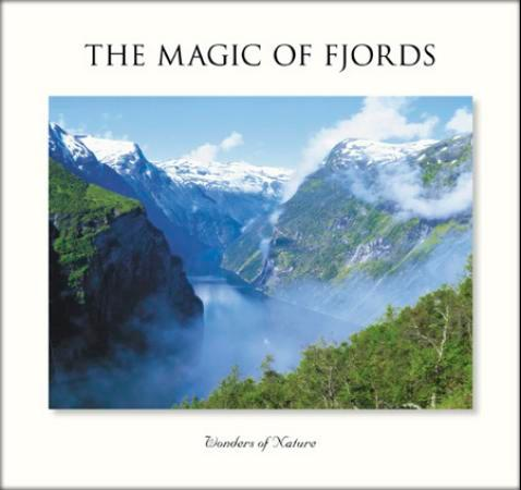 The magic of fjords - Snorre Aske