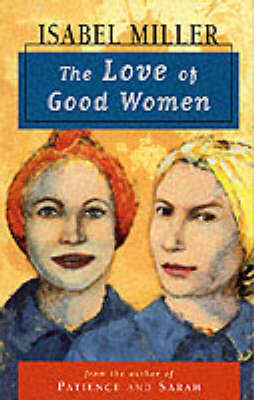 The Love of Good Women - Isabel Miller