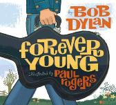 Forever young - Bob Dylan Paul Rogers