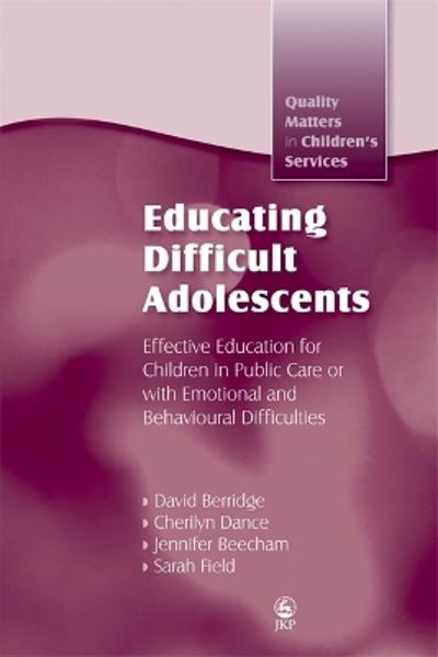 Educating Difficult Adolescents - David Berridge