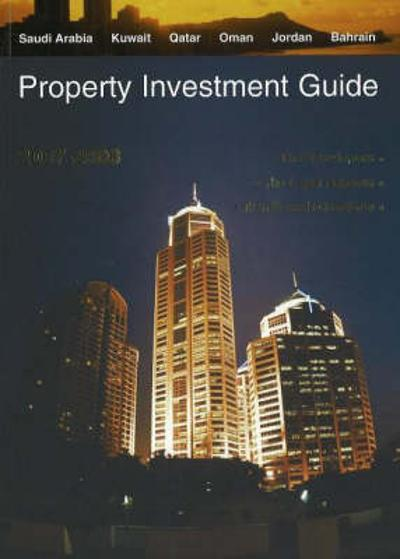 Property Investment Guide 2007-2008 - Cross Border Legal Publishing