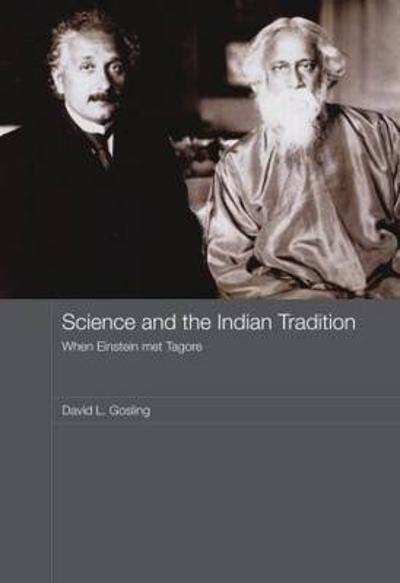 Science and the Indian Tradition - David L. Gosling