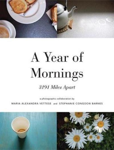 A Year of Mornings - Maria Vettese