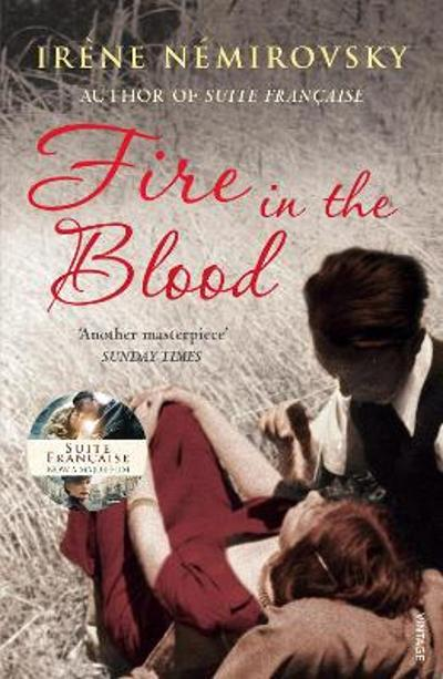 Fire in the blood - Irène Némirovsky