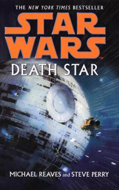 Star Wars: Death Star - Michael Reaves