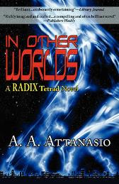 In Other Worlds - A A Attanasio