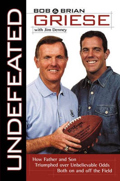 Undefeated - Bob Griese