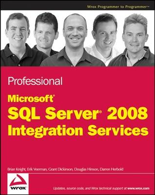 Professional Microsoft SQL Server 2008 Integration Services - Brian Knight