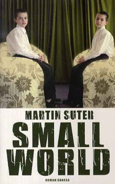 Small world - Martin Suter