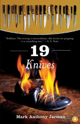 19 Knives - Mark Anthony Jarman