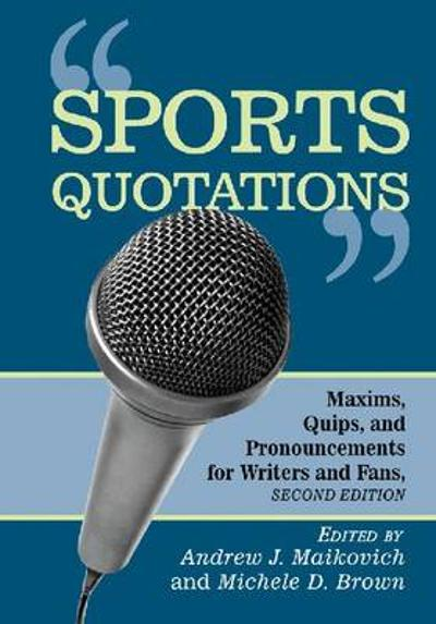 Sports Quotations - Michele D. Brown