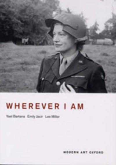Wherever I am - Yael Bartana