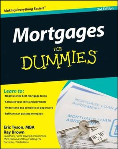 Mortgages for Dummies, Third Edition - Eric Tyson